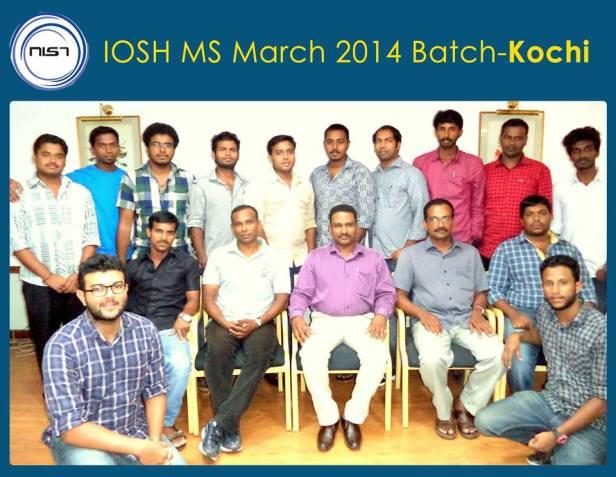 IOSH MS March 2014 Batch - Kochi